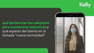 Tendencias del Entorno Laboral en México (TELM) 2021 de Kelly